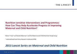 Nutrition-sensitive  Interventions and  Programmes :