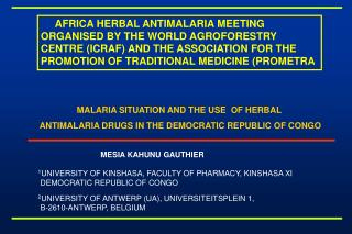 MALARIA SITUATION AND THE USE  OF HERBAL  ANTIMALARIA DRUGS IN THE DEMOCRATIC REPUBLIC OF CONGO