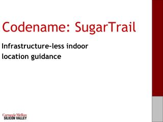 Codename:  SugarTrail