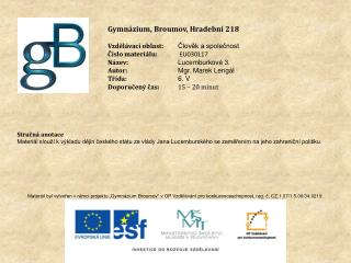 Gymnázium, Broumov, Hradební 218 Vzdělávací oblast: Člověk a společnost Číslo materiálu: EU030117