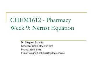 CHEM1612 - Pharmacy Week 9: Nernst Equation