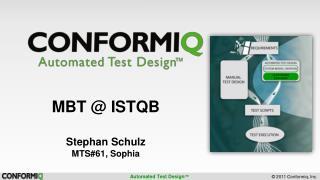 MBT  @ ISTQB Stephan Schulz MTS#61, Sophia