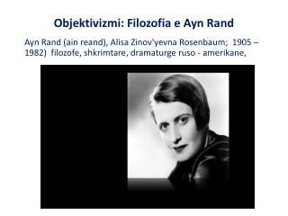Objektivizmi: Filozofia e Ayn Rand