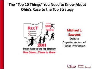 "The  ""Top  10  Things""  You Need to Know  About  Ohio's Race to the Top  Strategy"