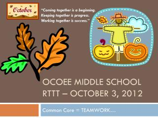 Ocoee Middle School RTTT – October 3, 2012