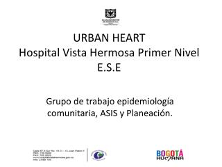 URBAN HEART Hospital Vista Hermosa Primer Nivel E.S.E