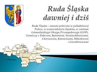 Ruda Śląska dawniej i dziś
