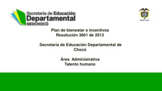 Plan de bienestar e incentivos Resoluci�n 3661 de 2013
