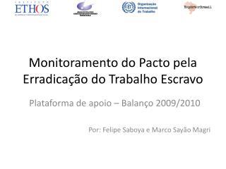 Monitoramento do Pacto pela Erradicação do Trabalho Escravo