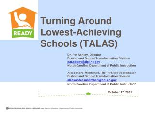 Turning Around Lowest-Achieving Schools (TALAS)