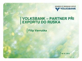Volksbank  – partner Při exportu do  ruska
