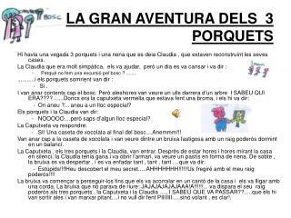 LA GRAN AVENTURA DELS  3 PORQUETS