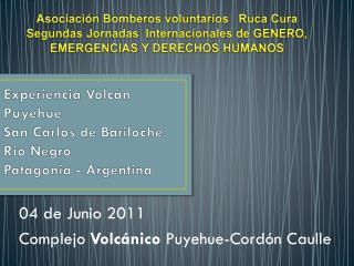 Experiencia Volcán  Puyehue San Carlos de Bariloche Rio Negro Patagonia - Argentina