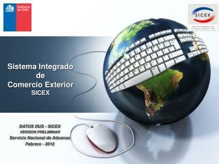 Sistema Integrado de  Comercio Exterior SICEX