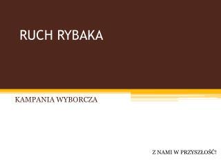 RUCH RYBAKA