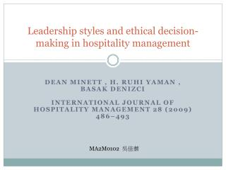 Leadership styles and ethical decision-making in hospitality  management