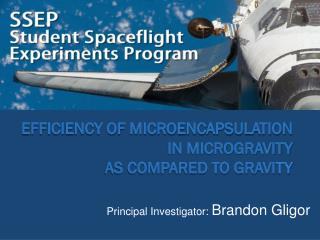 Efficiency of Microencapsulation  In microgravity  as compared to Gravi ty