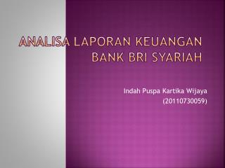 Analisa Laporan Keuangan Bank BRI Syariah