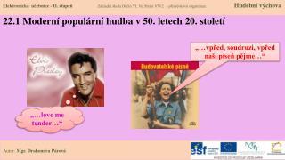 22.1 Moderní populární hudba v 50. letech 20. století