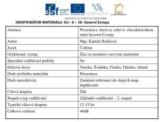 IDENTIFIKÁTOR MATERIÁLU: EU - 6 –  10- Severní Evropa