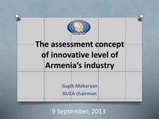 The assessment concept of  innovative  level of Armenia's industry