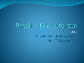 Physik – Kompetenzen