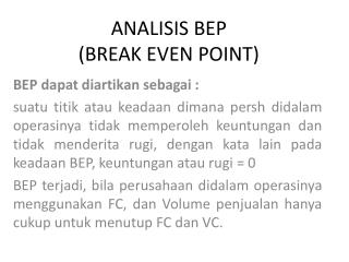 ANALISIS BEP  (BREAK EVEN POINT)