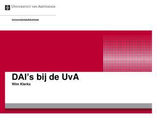 DAI's  bij de UvA Wim Klerkx