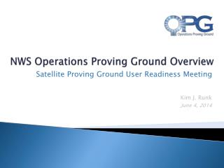 NWS Operations Proving Ground Overview
