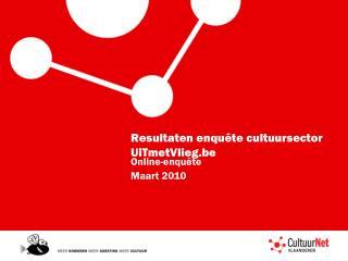 Resultaten enquête cultuursector  UiTmetVlieg.be