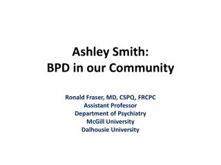 Ashley Smith: BPD in our Community