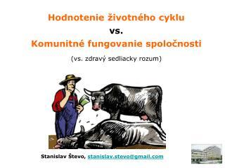 Stanislav Števo ,  stanislav.stevo@gmail