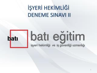 İŞYERİ HEKİMLİĞİ  DENEME SINAVI II