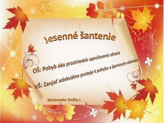 Jesenn� �antenie