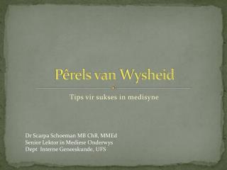P�rels  van  Wysheid