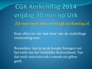 CGK Kerkendag 2014 vrijdag 30 mei op Urk
