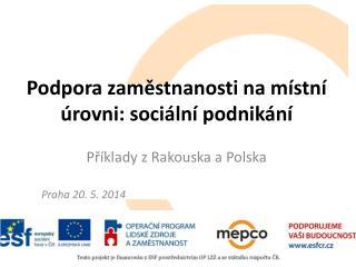 Podpora zaměstnanosti na místní  úrovni: sociální podnikání