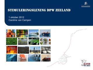 Stimuleringslening DPW Zeeland