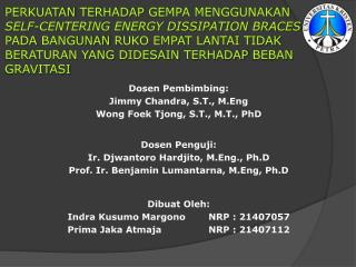 Dibuat Oleh: Indra Kusumo MargonoNRP : 21407057 Prima Jaka Atmaja  NRP : 21407112