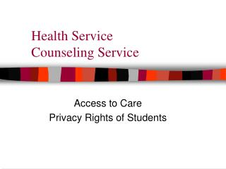 Health Service  Counseling Service