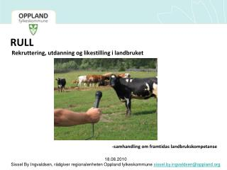 RULL  Rekruttering, utdanning og likestilling i landbruket