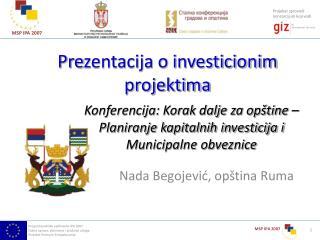 Pre zentacija o investicionim projektima