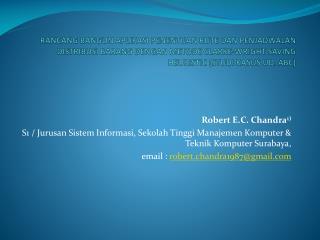 Robert E.C. Chandra 1)