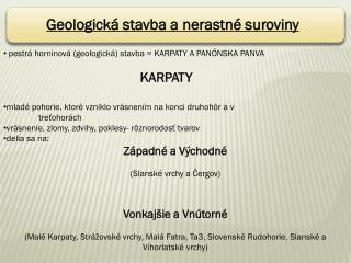Geologická stavba a nerastné suroviny
