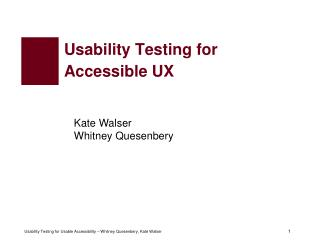 Usability Testing for  Accessible UX