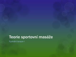 Teorie sportovní masáže