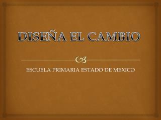 ESCUELA PRIMARIA ESTADO DE MEXICO