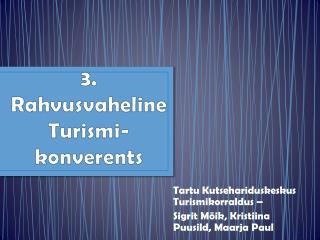3. Rahvusvaheline Turismi-konverents