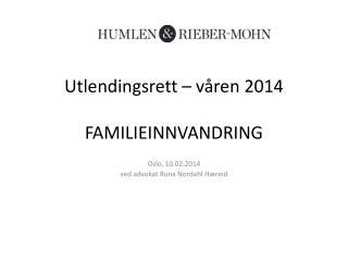 Utlendingsrett – våren 2014 FAMILIEINNVANDRING