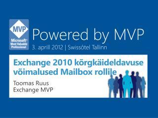 Exchange 2010 kõrgkäideldavuse võimalused Mailbox rollile